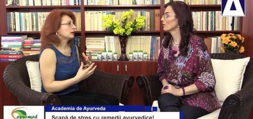 ACC - AA - Scapa de stres cu remedii ayurvedice - Ayurmed - Realizator Cecilia Caragea