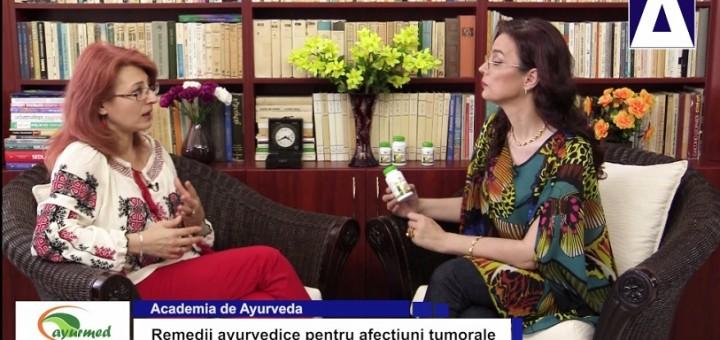 AA - Remedii ayurvedice pentru afectiuni tumorale - Ayurmed - Realizator Cecilia Caragea