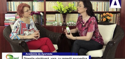ACC - AA - Digestie sanatoasa, vara, cu remedii ayurvedice - Ayurmed - Realizator Cecilia Caragea