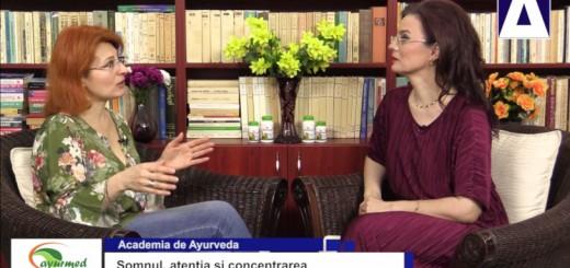 ACC - AA - Somnul, atentia si concentrarea - Ayurmed - Realizator Cecilia Caragea