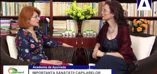 ACC - AA - Importanta sanatatii capilarelor - Ayurmed - Realizator Cecilia Caragea