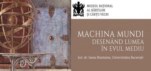 Webinarul Machina Mundi, la Muzeul Hartilor
